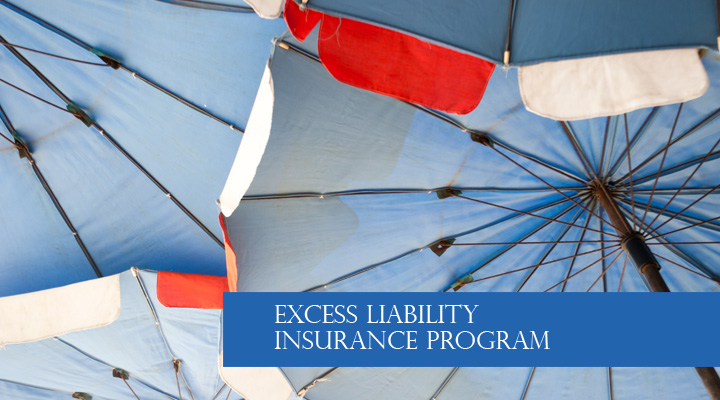 Excess Liability Insurance Program
